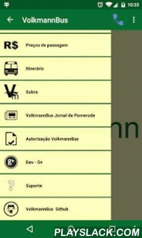 VolkmannBus  Android App - playslack.com , VolkmannBus, para não precisar mais pegar a carteira ou abrir a mochila pra ver o horário no cartãozinho.Com este aplicativo acesse a todos os horários de ônibus das linhas Pomerode para Blumenau e Blumenau para Pomerode de Domingo à Sábado e Feriados.-----------------------------Aplicativo desenvolvido por Adrian Kohlshttps://github.com/KohlsAdrian/VolkmannBusApoio gráfico e design por Fernanda D. StumpfApoio publicitário Turismo VolkmannApoio…