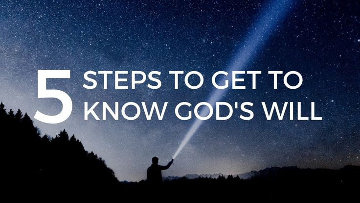 5 steps to get to know God's Will