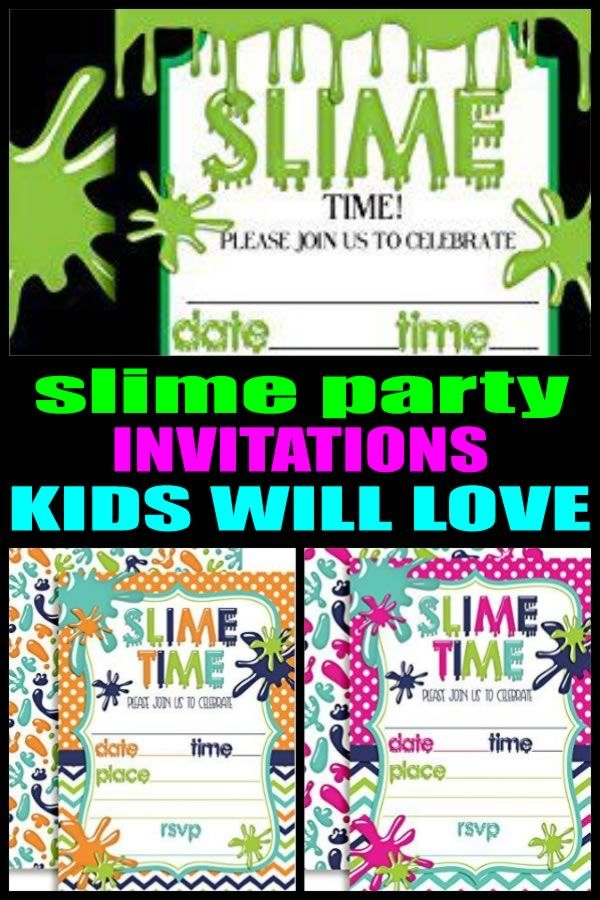 Slime Party Invitations Great For Girls Boys Teens Tweens And Adults Find Cool Fun Invite Ideas Your Celebration