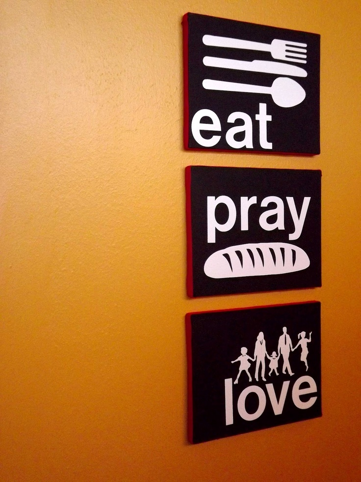 Eat Wall Art 11 best ms kitchen images on pinterest | eat pray love, kitchen