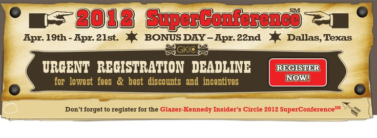 Dan Kennedy's Super Conference to make passive income online.