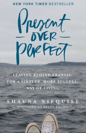 Present Over Perfect - Books on Google Play