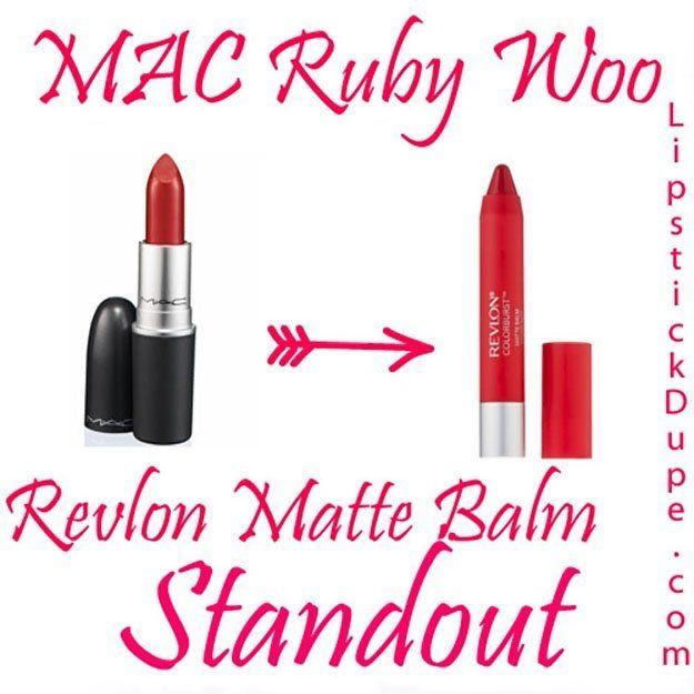 MAC Ruby Woo / Revlon Matte Balm Standout   MAC Lipstick Dupes We Can't Live Without, check it out at http://makeuptutorials.com/mac-lipstick-dupes-makeup-tutorials