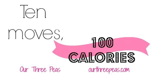 TTT: Ten Minute 100 Calorie Workout - Our Three Peas