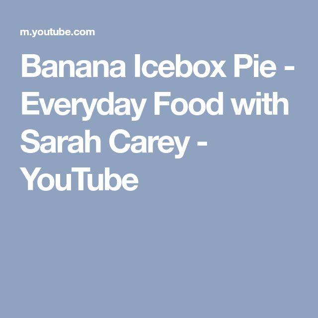 Banana Icebox Pie - Everyday Food with Sarah Carey - YouTube