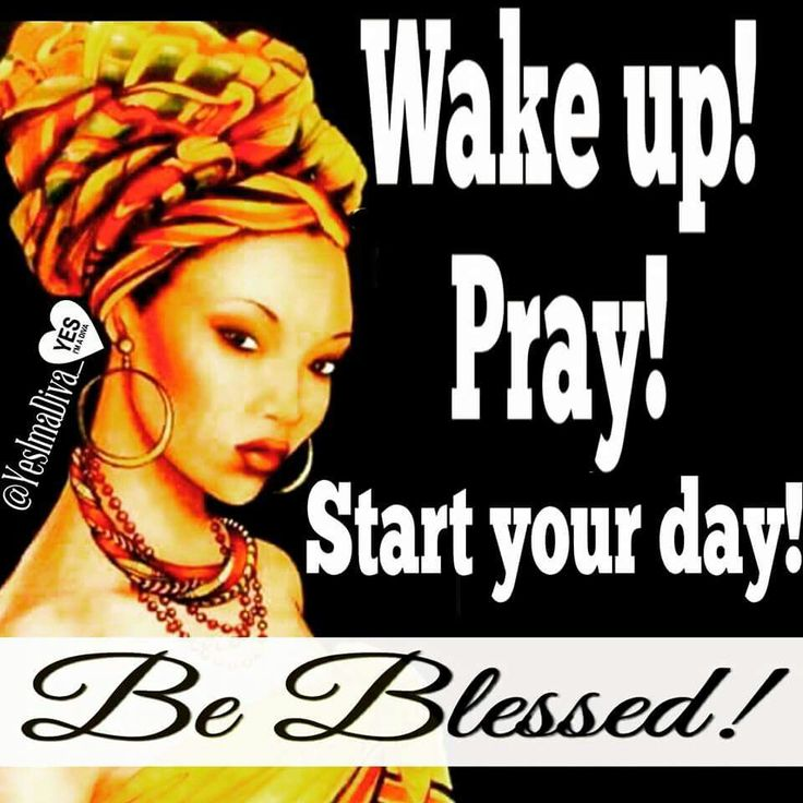 African American Women Quotes: 2559 Best MORNING BLESSINGS/Good Night Blessings Images On