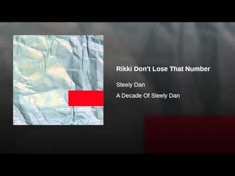 Rikki Don't Lose That Number