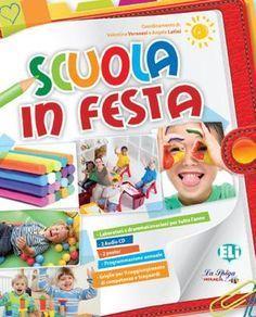 Scuola in festa Guida didattica per la scuola dell'infanzia