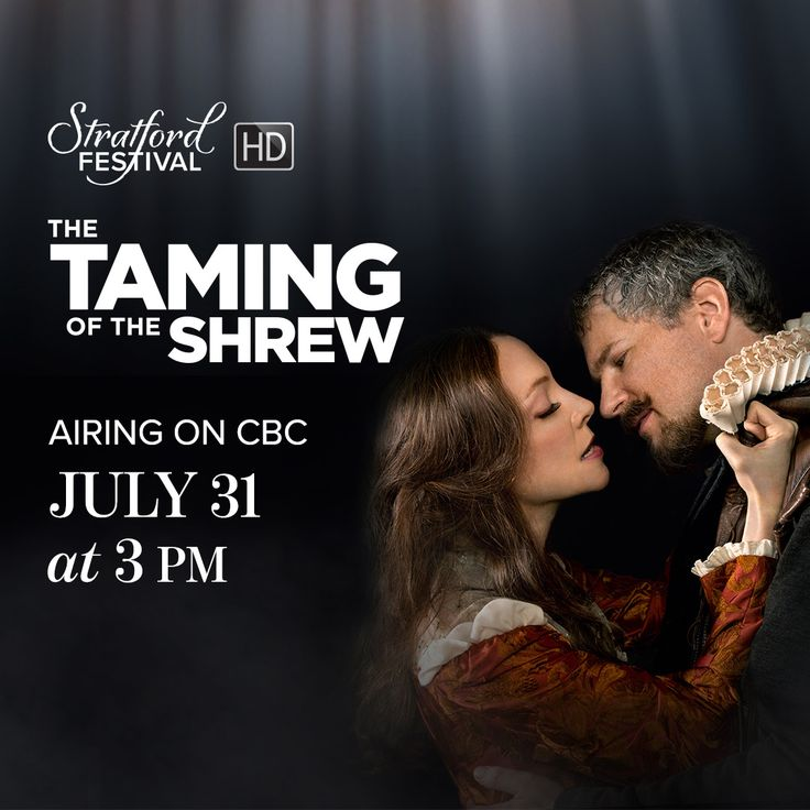 Missed it in movie theatres? The Taming of the Shrew will be airing commercial free this Sunday, July 31 at 3 pm EST on CBC! #StratfordHD #Shakespeare #StagetoScreen #sfShrew