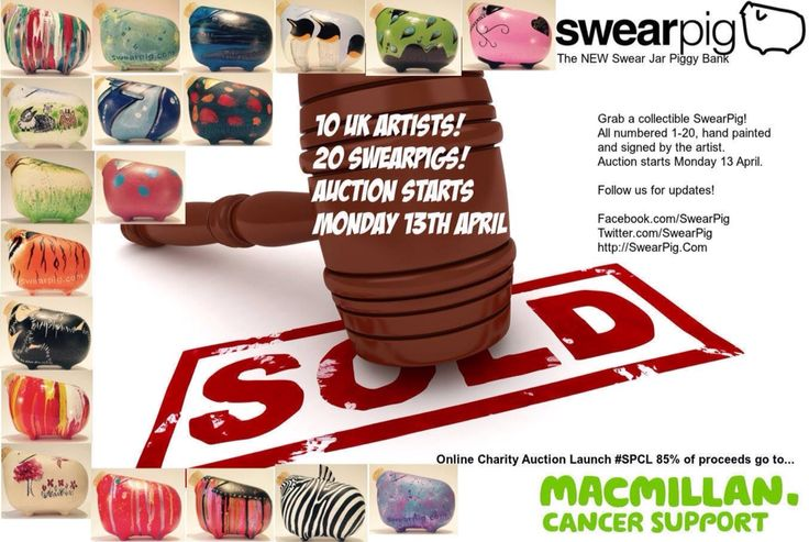 Online charity auction starts Monday 13th April 2015. 10 UK artists. 20 SwearPigs