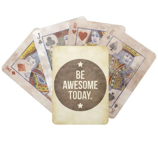 Be awesome today deck of cards