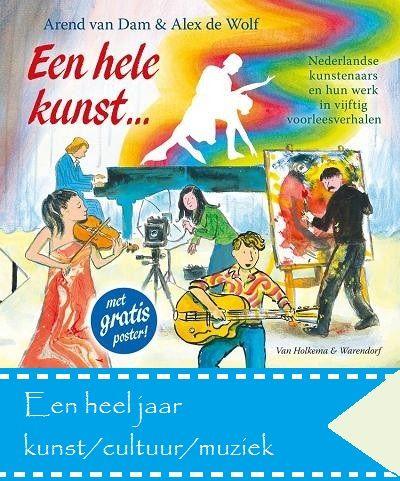 kunst en cultuurlessen rond het boek'Een hele kunst' - Juf Anja