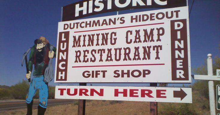 Lost Dutchman Mining Camp Restaurant | Payson Daily Bugle: Missing Apache Junction 9-foot steel gold miner ...
