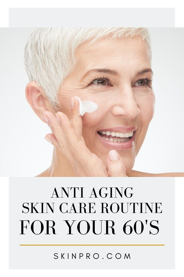 The Right Skin Care Routine Will Help Women In Their 60 S Look Younger And Fresher These Are The Secrets Tha Anti Aging Skin Care Oily Skin Care Dry Skin Care