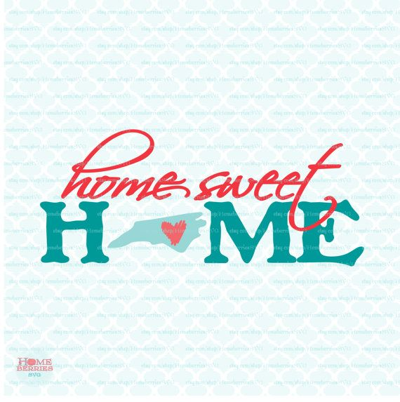 Home Sweet Home North Carolina svg North by HomeberriesSVG on Etsy