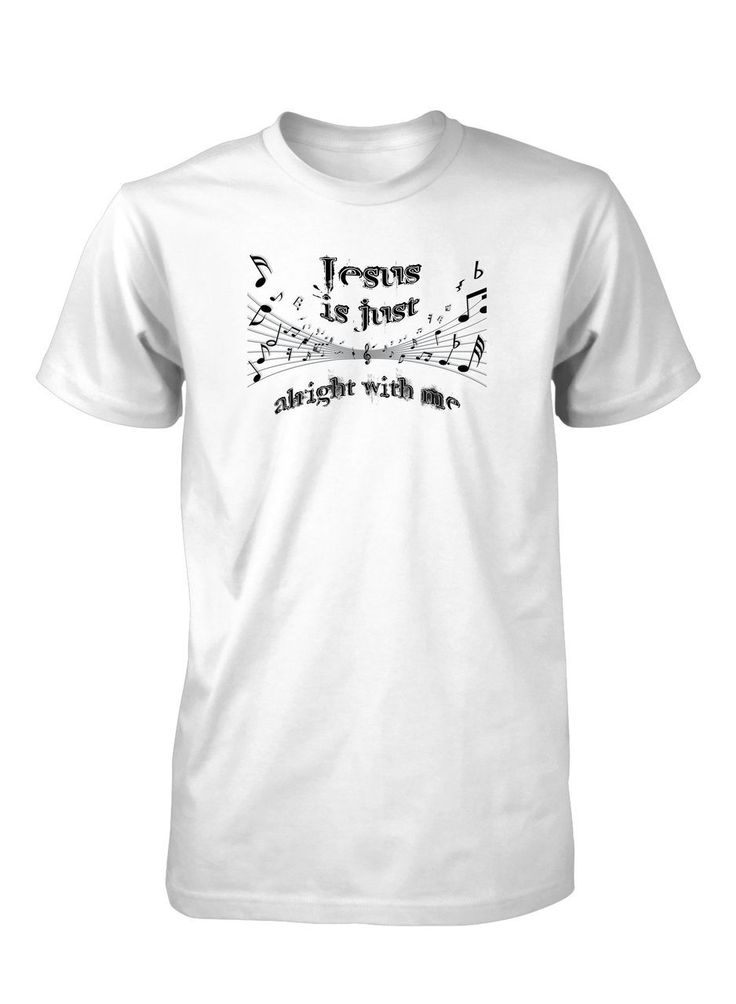 Jesus is Just Alright Friend Music Notes Gospel Classic Rock Christian T shirt (http://www.aprojes.com/jesus-is-just-alright-friend-music-notes-gospel-classic-rock-christian-tshirt/)