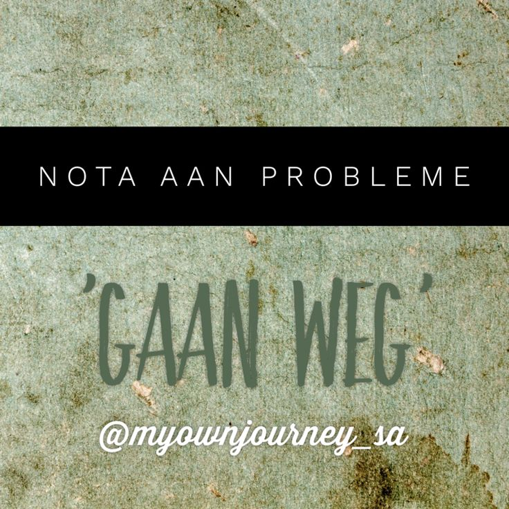#MotiveerInAfrikaans #geenprobleme #LeefLig