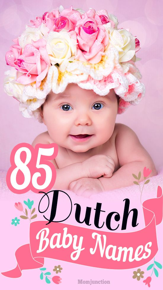 85 Most Popular #Dutch #Baby #Names For #Boys And #Girls : The names range from the standard Kim and Lisa to the exotic and unusual baby names Anouk. If you are looking for a Dutch name for your baby, you are at the right place. Here is our compilation of most popular Dutch baby names for boys and girls.