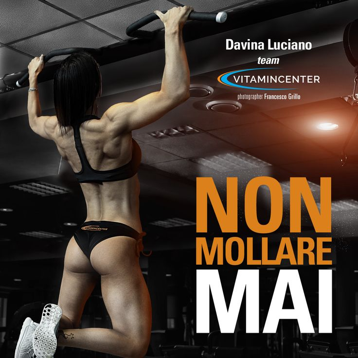 NON MOLLARE MAI! ‪#‎MotivationMonday‬  Buona settimana di allenamento a tutti!  => www.vitamincenter.it   #buongiorno   #buon   #lunedì   #allenamento   #palestra   #muscoli   #fatica   #sudore   #fitness   #bodybuilding   #motivationmonday   #motivationalmonday   #frasi   #motivazionali