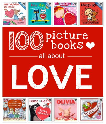 100+ Valentine's Day Books Recommended by Moms (see links below the post for lots of VDay books.