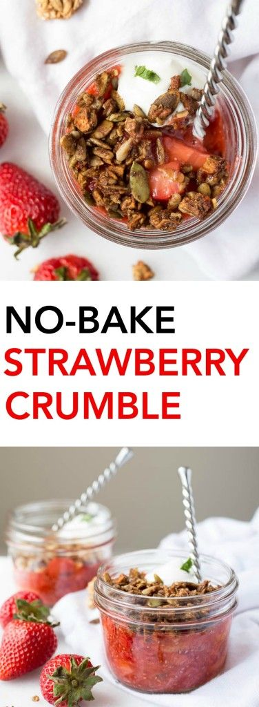 No-Bake Strawberry Crumble: An easy, vegan, and gluten free crumble ...