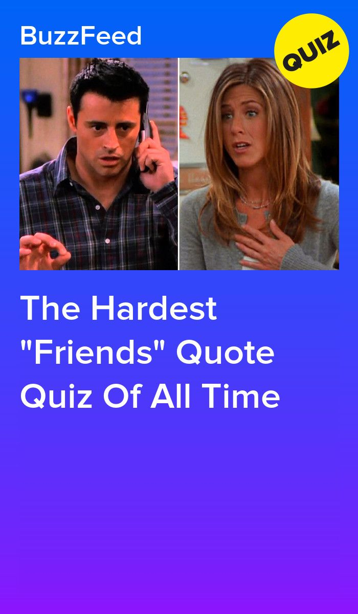 Who Said It The Friends Edition Friends Quizzes Tv Show Friends Tv Quotes Tv Show Quizzes