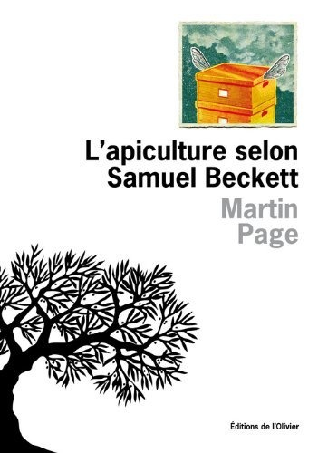 L'apiculture selon Samuel Beckett Martin Page
