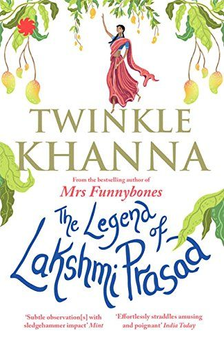 The Legend of Lakshmi Prasad By Twinkle Khanna  Sixty-eight-year-old Noni Appa finds herself drawn to a married man. She wonders. Bablu Tripathi becomes obsessed with sanitary napkins much to... Available at LSNet.in