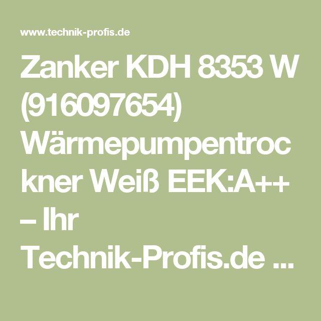 Zanker KDH 8353 W (916097654) Wärmepumpentrockner Weiß EEK:A++ – Ihr Technik-Profis.de Online-Shop.