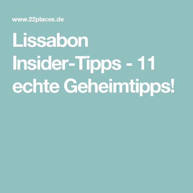 Lissabon Insider-Tipps - 11 echte Geheimtipps!