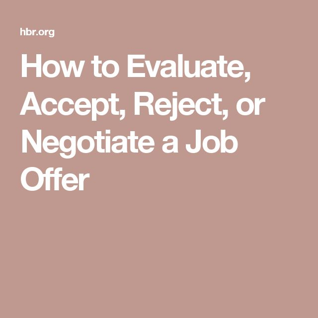How to Evaluate, Accept, Reject, or Negotiate a Job Offer