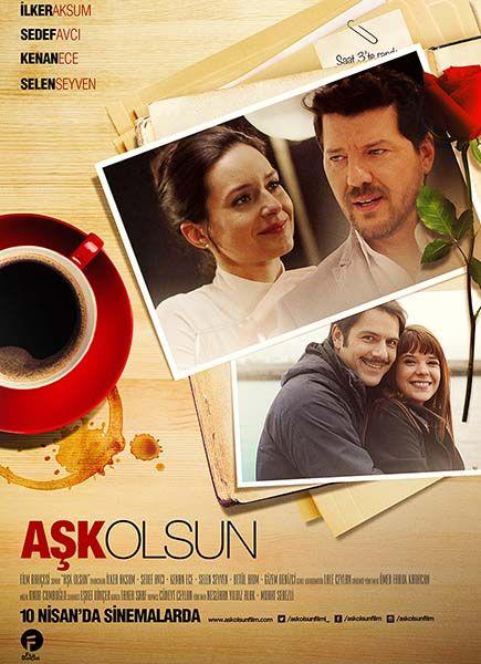 Aşk Olsun - 10 Nisan 2015 Cuma | Vizyon Filmi #AskOlsun #Sinema #Movie #film İlker Aksum, Sedef Avcı, Kenan Ece, Selen Seyven http://www.renklihaberler.com/sinema-779-Ask-Olsun