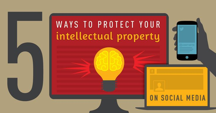 5 Ways to Protect your Intellectual Property on Social Media