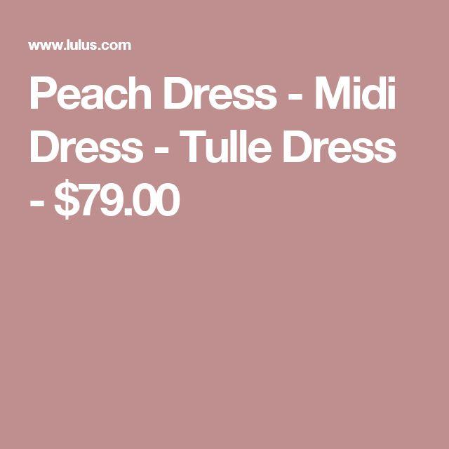 Peach Dress - Midi Dress - Tulle Dress - $79.00