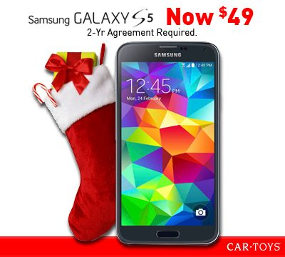 The Samsung Galaxy S5 is the perfect stocking stuffer for only $49! Price with AT&T or Verizon Wireless 2-year agreement required. Restrictions apply. http://www.cartoys.com/wireless/samsung-phones