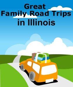 family_road_trips_illinois