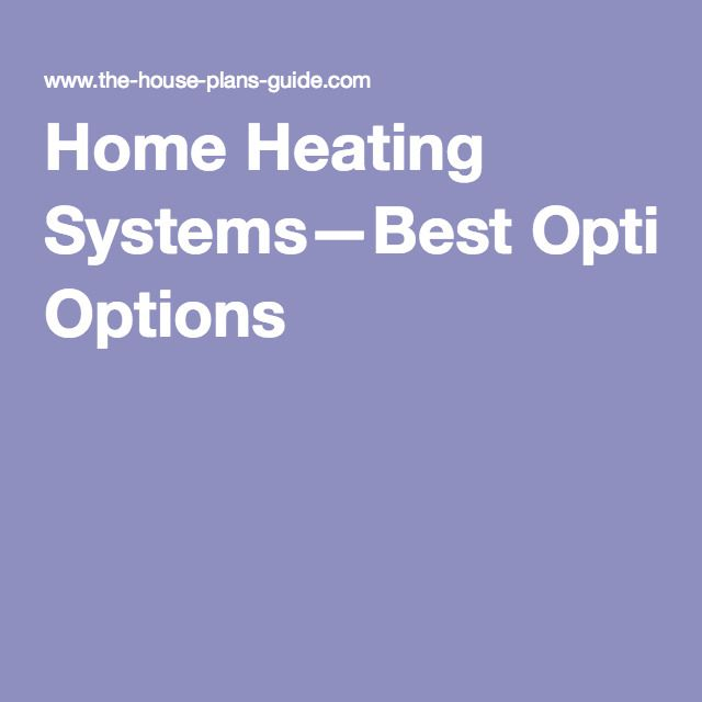 Best home heating options canada