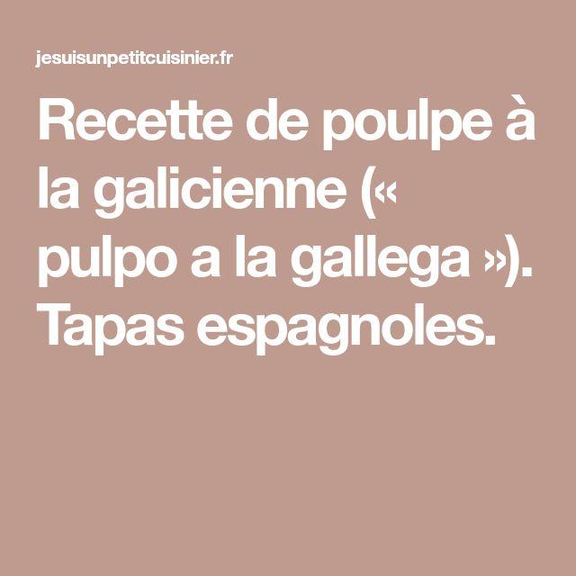 Recette de poulpe à la galicienne (« pulpo a la gallega »). Tapas espagnoles.