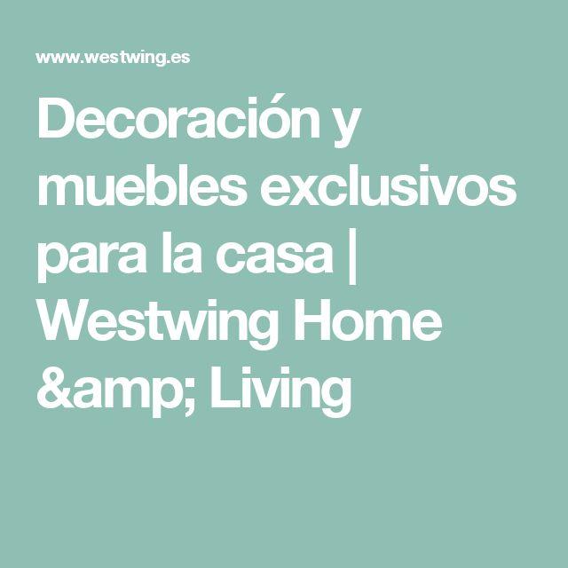 Decoración y muebles exclusivos para la casa | Westwing Home & Living