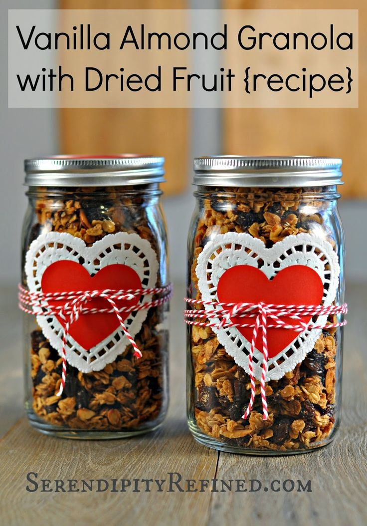 Serendipity Refined: Homemade Vanilla Almond Granola with Dried Fruit in a mason jar for Valentine's Day. Teacher gift?