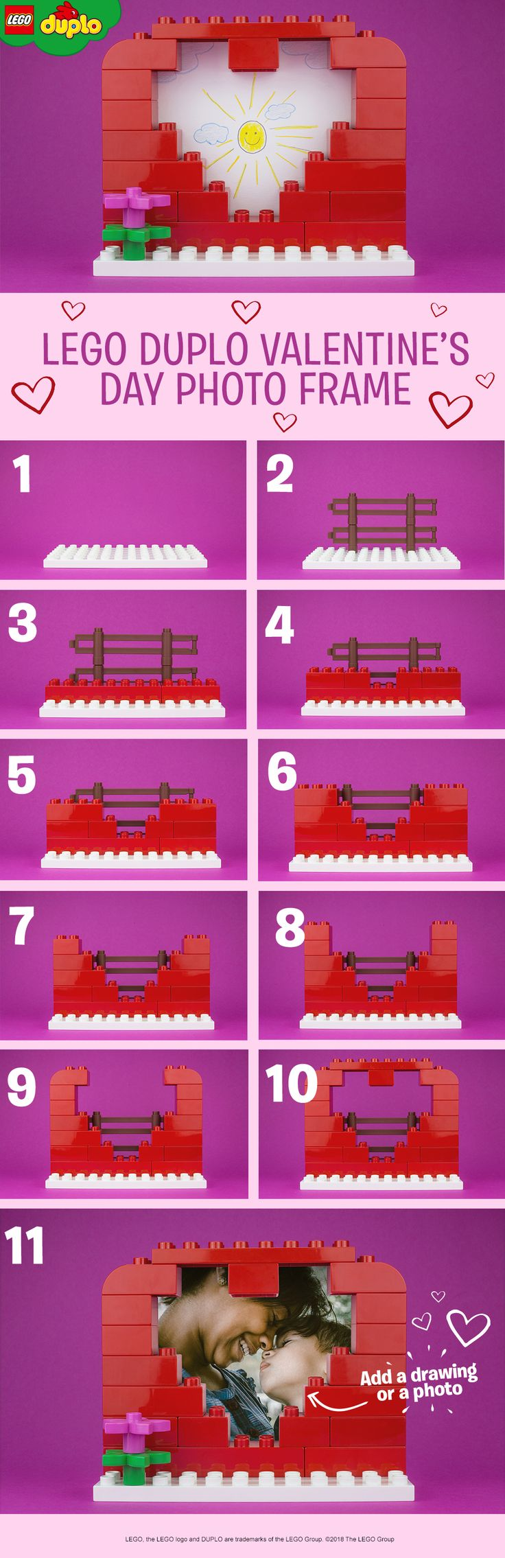 Try this fun and simple Valentine's Day play activity with your toddler. You'll need some pretty colored LEGO DUPLO bricks (red if you have them, but any color will look great!) and a few accessories. Use a small baseplate and make the bricks into a heart shaped frame, decorate with any LEGO DUPLO flowers you have, then add a little fence to hold a photo or child's drawing in place. The perfect gift for a parent or grandparent!