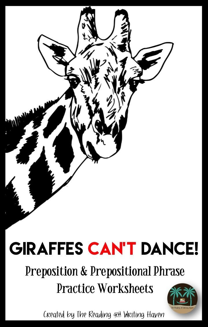 Give your middle and high school kids something to smile about by reading them Giraffes Can't Dance and then using these entertaining practice worksheets for prepositions and prepositional phrases!