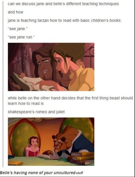 No cause the beast would have known how to read when he was a prince and Jane was basically teaching Tarzan a new language