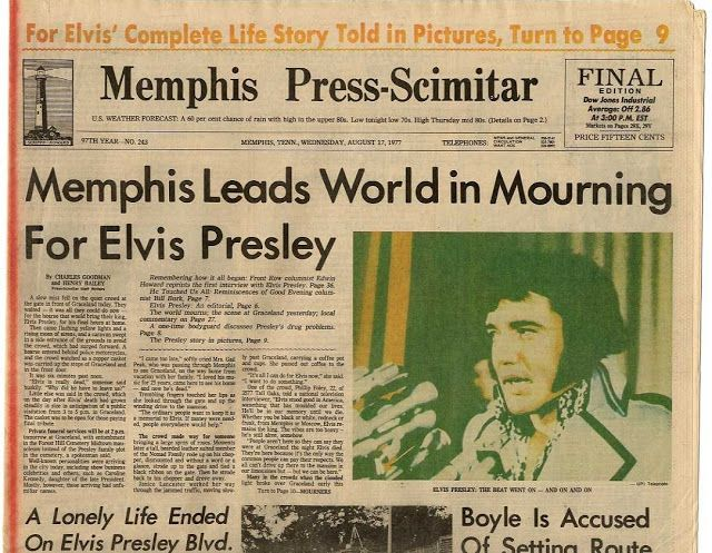 Today Marks the Anniversary of Elvis Presley's Death - Long Live the King: Memphis Press Scimitar Newspaper