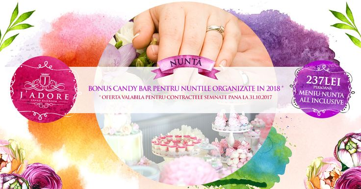 BONUS Candy Bar pentru nuntile organizate in 2018 www.jadore-ballroom.ro