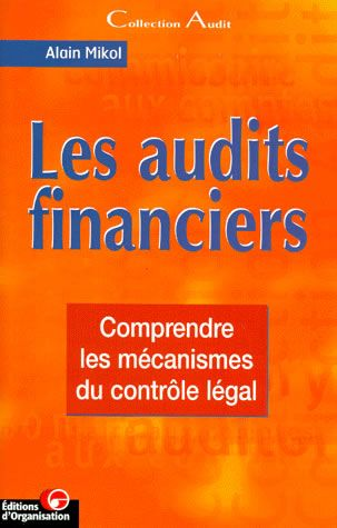 Les audits financiers - Alain Mikol