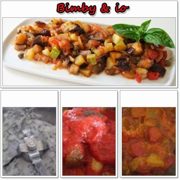 Le ricette di Valentina & Bimby: CAPONATA DI VERDURE