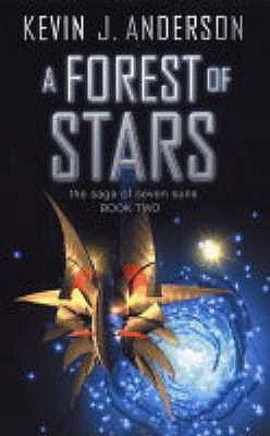 A Forest Of Stars (The Saga of Seven Suns, #2) by Kevin J. Anderson