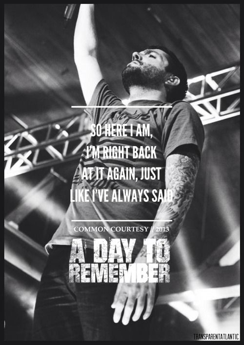 Right Back At It Again ~ A Day To Remember | Band Lyrics ... A Day To Remember Right Back At It Again Lyrics