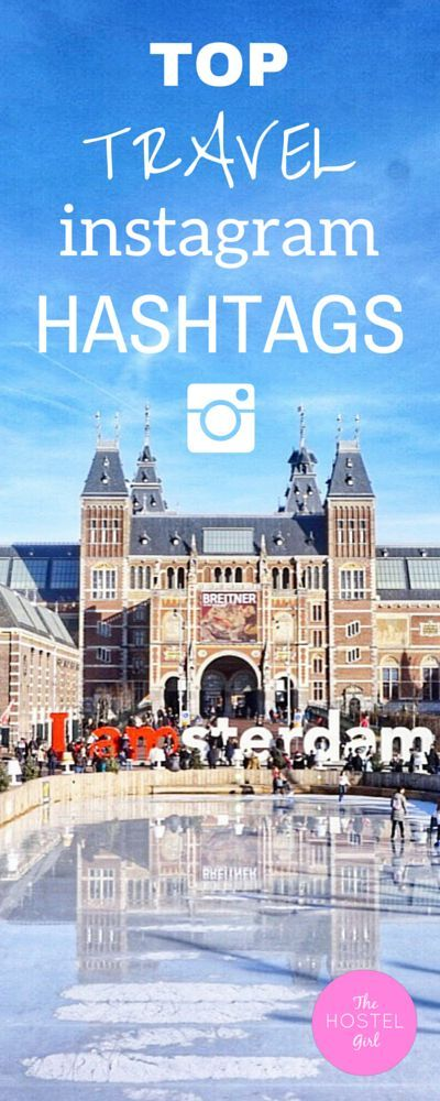 Vacation Instagram Captions: Top Travel Instagram Hashtags